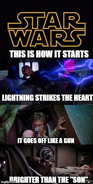 Starwars Meme By Miss Agent E On Pinterest Brighterthanthesun Lightningstrikestheheart Lukeskywalker Returnofthej Star Wars Star Wars Luke Skywalker War