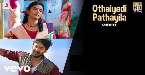 Othaiyadi Pathayila Mp3 Song Download Kanaa Tamil Movie 2019 New Songs Anirudh Ravichander Mp3 Song