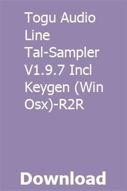 Togu Audio Line Tal Sampler V1 9 7 Incl Keygen Win Osx R2r
