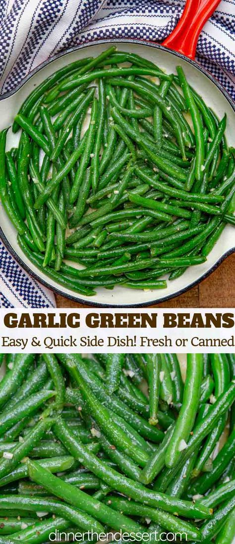 Sautéed Green Beans made with butter, garlic, and fresh green beans is the PERFECT side dish that goes with almost any meal and is ready in under 15 minutes! #garlic #healthy #greenbeans #sidedish #dinner #easy #butter #fresh #dinnerthendessert