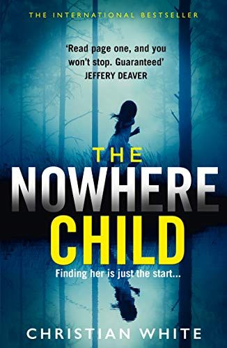 The Nowhere Child The Bestselling Debut Psychological Th Https Www Amazon Co Uk Dp B07fv282yy Ref Cm Psychological Thrillers Thriller Books Books To Read