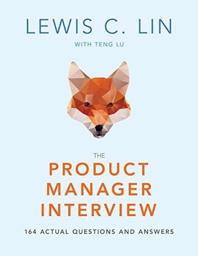 Pdf Download The Product Manager Interview 164 Actual Questions And Answers Best Book By Lewis This Or That Questions Books To Read Online Question And Answer