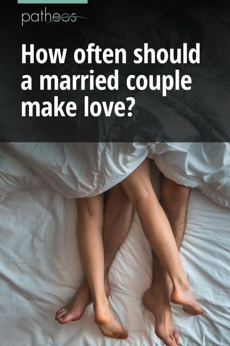 How often should a married couple make love?