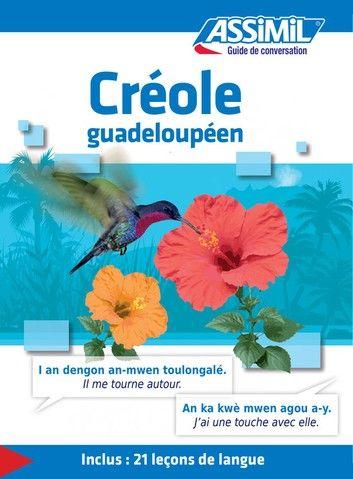 Creole Guadeloupeen Guide De Conversation Ebook By Hector Poullet Rakuten Kobo En 2020 Creole Guadeloupeen Livre Telechargement