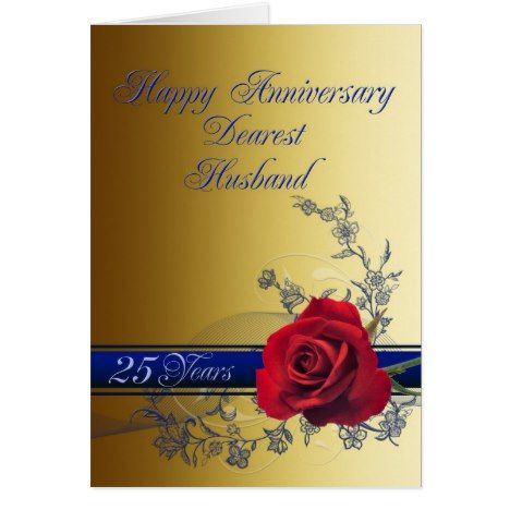 25th Anniversary Card For Husband With A Red Rose Zazzle Com Wedding Anniversary Cards 1st Anniversary Cards Anniversary Cards For Husband