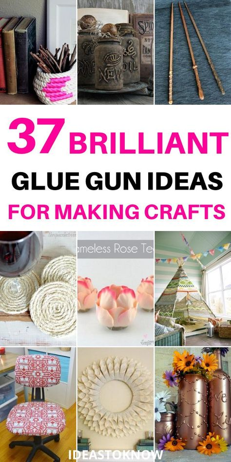 37 Brilliant Glue Gun Ideas For Making Crafts | Crafts To Make And Sell