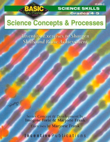 Download Pdf Science Concepts And Processes Grades 45 Inventive Exercises To Sharpen Skills And Raise Achievemen Science Skills Basic Math Skills Word Skills