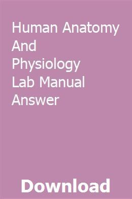 Human Anatomy And Physiology Lab Manual Answer pdf download