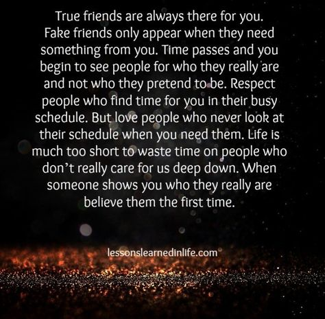 lessons learned in life true friends versus fake friends