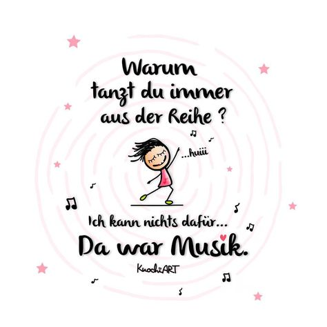 💃🏻 T.A.N.Z !!! V.O.R A.L.L.E.M A.U.S D.E.R R.E.I.H.E ...huiiii 😛 #positivevibes #inspiration #quotes #love #liebe #musik #tanzen…