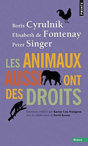 Libre Les Animaux Aussi Ont Des Droits Pdf Ebook En Ligne Par Poche Frenchpdf