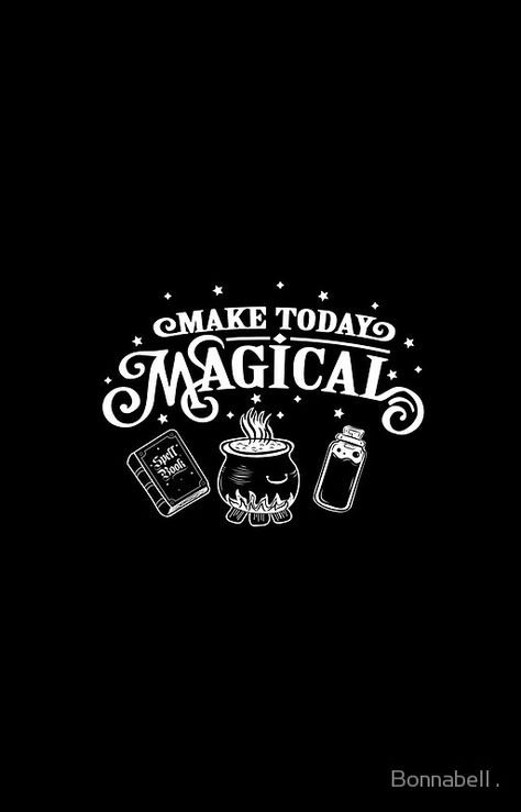 Make Today Magical Iphone Case By Bonnabell Witchy