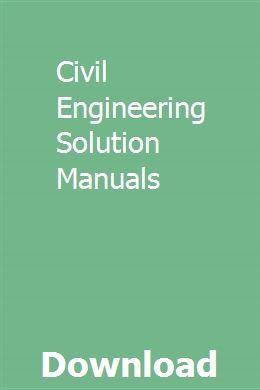 Civil Engineering Solution Manuals Civil Engineering Nursing Student Tips Systems Engineering