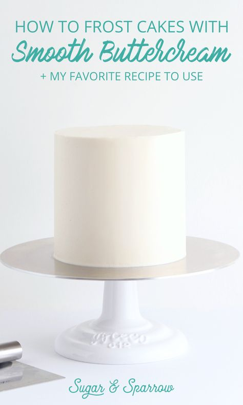 Cake Decorating 62953 All my best tips for frosting cakes with smooth buttercream and sharp edges, plus my favorite recipe! Best Buttercream Frosting, Buttercream Decorating, Smooth Buttercream Frosting Recipe, Wedding Cake Frosting, Buttercream Frosting Recipe For Cake Decorating, Buttercream Frosting For Cake, Buttercream Cake Frosting, Crumb Coat Icing Recipe, Birthday Cake Frosting Recipe