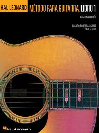 Spanish Edition Hal Leonard Metodo Para Guitarra Libro 1 Segunda Edition Guitar Hal Leonard Guitar Teaching