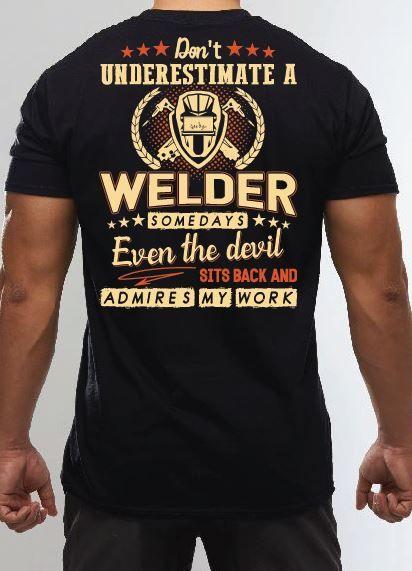 Funny welding t shirts,funny welder hoodies,welder shirts and hoodies,welder memes,welder quotes.