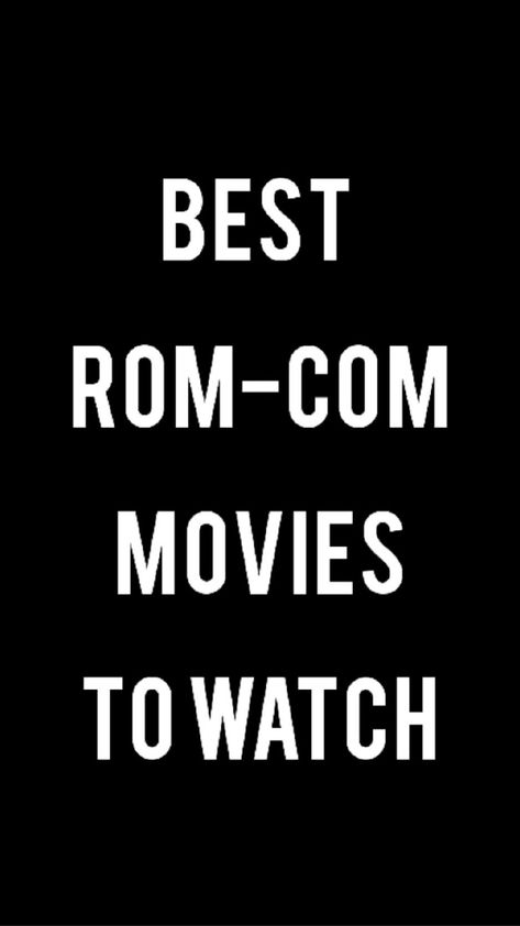 Romantic movies to watch  🎦