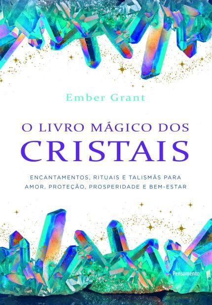 O Livro Magico Dos Cristais Em 2020 Livro Magico Livros E Cristais