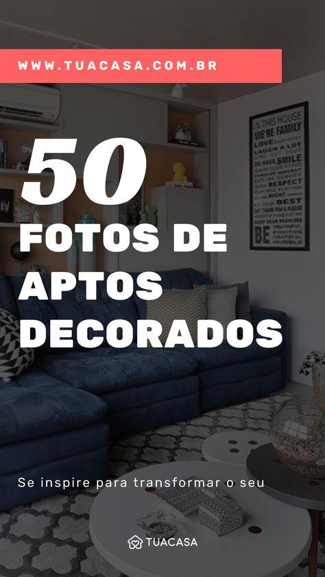 Apartamento decorado: 50 ambientes LINDOS para inspirar a sua decoração