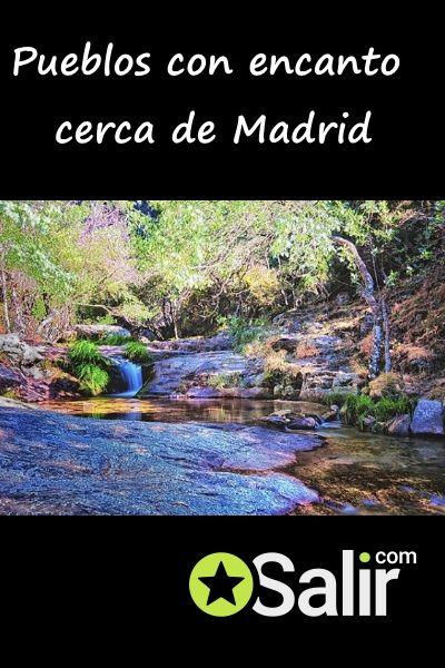 Pueblos Con Encanto Cerca De Madrid 100 Recomendados Escapadas Fin De Semana Pueblos Con Encanto Escapadas