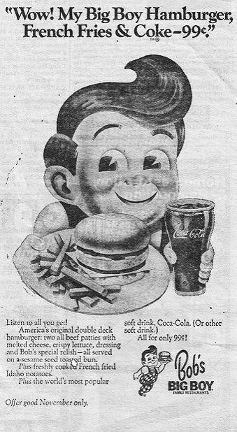 1960 S Bob S Big Boy Wow Newspaper Ad Www Bobs Net Big Boy Restaurants Big Boys Vintage Restaurant
