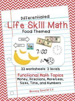 Differentiated Life Skill Math Pack Food Special Education Special Education Math Teaching Life Skills Life Skills Curriculum