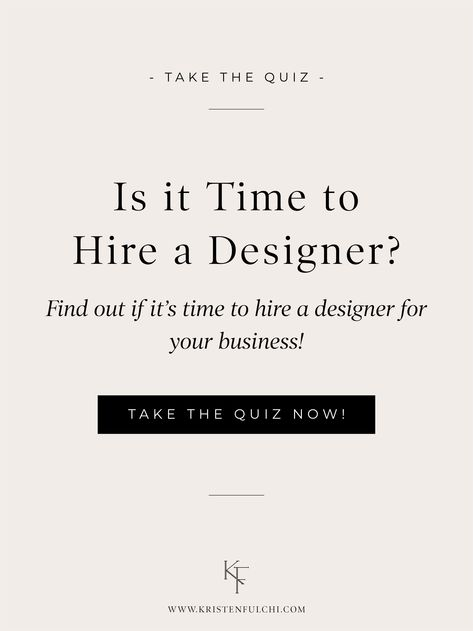 Is It Time To Hire A Designer Quiz When Is The Right Time To Hire A Brand Designer Whethe Branding Design Branding Design Inspiration Branding Website Design