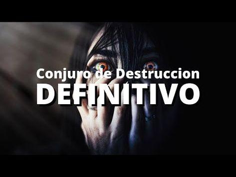 Conjuro De Destruccion Poderoso Para Tus Enemigos Youtube En 2021 Hechizos De Magia Hechizos Y Conjuros Hechizo Para Separar