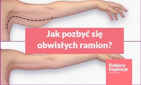 Jak pozbyć się obwisłych ramion? Ćwiczenia [VIDEO]
