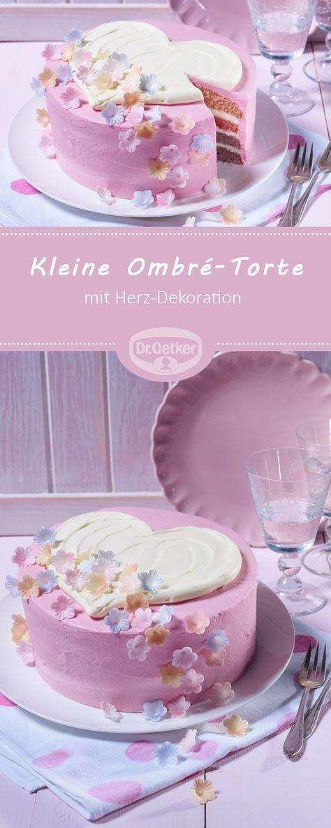 Kleine Ombre Torte Mit Herz Rezept Kuchen Ideen Kuchen Rezepte Kuchen Und Torten