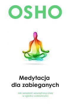 Medytacja Dla Zabieganych Osho Ebook Books