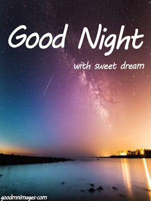 Good Night Images Hd 1080p Download Good Night Love Images Good Night Images Hd Good Night Image