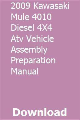 2009 Kawasaki Mule 4010 Diesel 4X4 Atv Vehicle Assembly