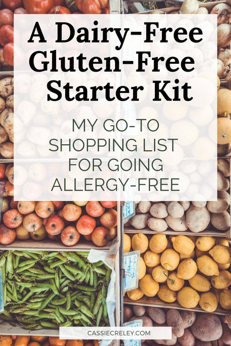 A Dairy-Free, Gluten-Free Starter Kit: My Go-To Shopping List for Food Allergies - Cassie Creley Gluten Free Food List, Gluten Free Meal Plan, Dairy Free Snacks, Dairy Free Diet, Allergy Free Recipes, Foods With Gluten, Sans Gluten, Vegan Gluten Free, Keto Snacks