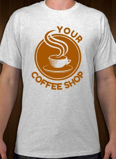 Your Coffee Shop T Shirt Idea And Template Coffee Shop Shirt Shirt Designs Coffee Tshirt