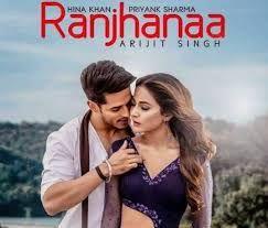 Raanjhana Song Arijit Singh Ft Priyanka Hina Mp3 Song Download Mp3 Song Download Mp3 Song Songs