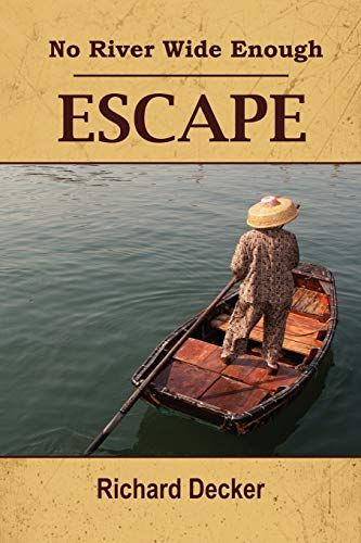 Download Pdf No River Wide Enough Escape Free Epub Mobi Ebooks Spirituality Books Ebooks Books To Read