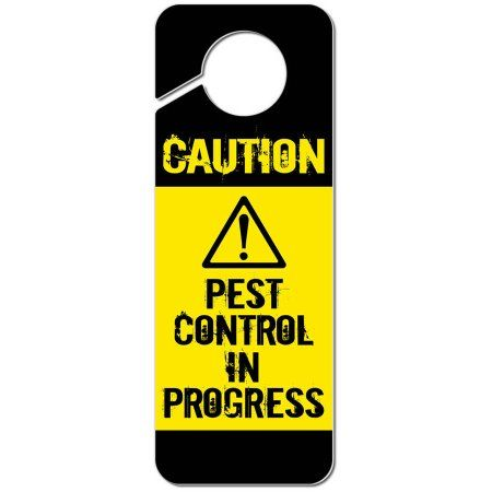 caution pest control in progress plastic door knob hanger sign