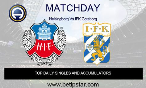 Helsingborg Vs Ifk Goteborg Allsvenskan Sweden Soccer Predictions Football Predictions Soccer Match