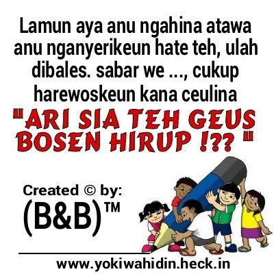 Gambar Kata Kata Sabar Sunda Gambar Lucu Bahasa Sunda Sabar 7701 B B B B Gallery Kumpulan Gambar Kata Kata Dp Bbm Lucu Sunda Kata Kata Kata Kata Bijak Bijak