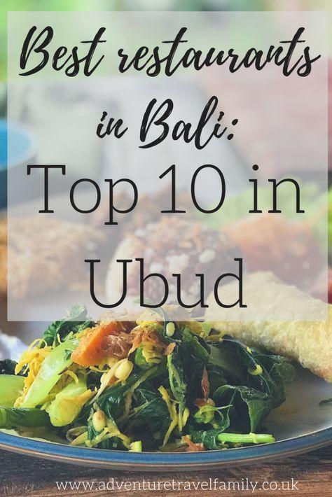 best restaurants in Bali, top restaurants in Ubub