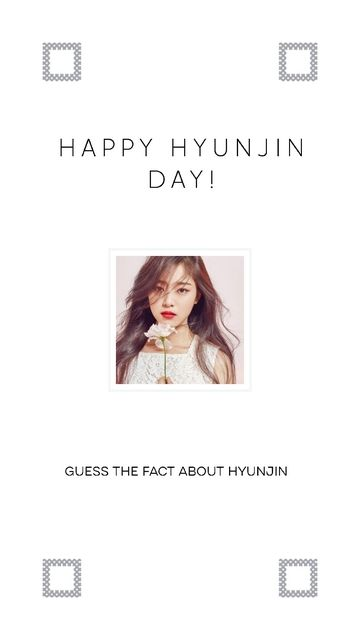 Guess The Fact About Loona S Hyunjin K Pop Amino Kpop Facts Pop