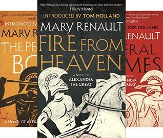 Alexander The Great Trilogy By Mary Renault Got Books Books Book Recommendations