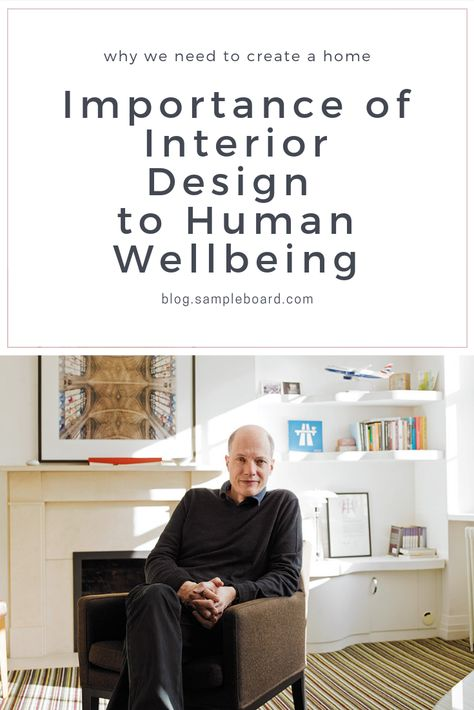 Importance of Interior Design to Human Wellbeing|SampleBoard Blog