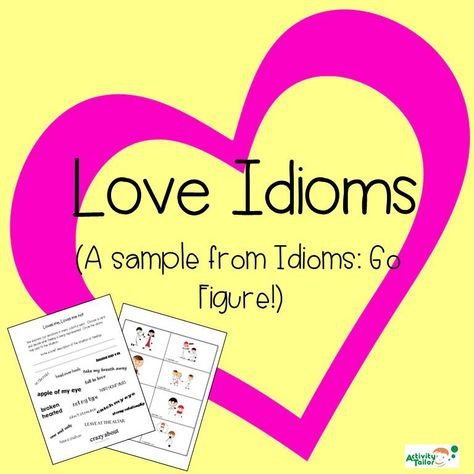 Activity Tailor: Love Idioms Freebie! Pinned by SOS Inc. Resources. Follow all our boards at pinterest.com/sostherapy/ for therapy resources.