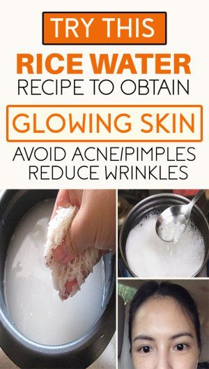Rice Water For Skin Organic Skin Care Recipes Organic Skin Care Routine Anti Aging Beauty Secrets