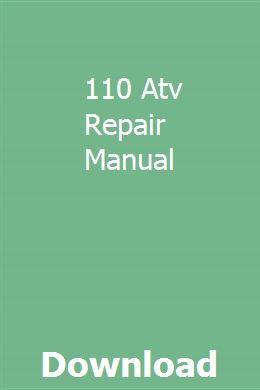 110 Atv Repair Manual Repair Manuals Repair Repair Guide