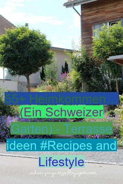 55 Heimkommen Ein Schweizer Garten Terrasse Ideen Recipes And Lifestyle In 2020 Plants Herbs Outdoor