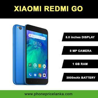 Phone Price Lanka Xiaomi Redmi Go Price In Sri Lanka Xiaomi Phone Sri Lanka