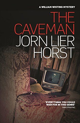 The Caveman William Wisting Mystery By Jorn Lier Horst Https Www Amazon Com Dp 1910124044 Ref Cm Sw R Pi Dp U X 90twab4eqcs4w Crime Fiction Books Mystery